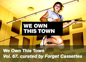 We Own This Town - vol 67