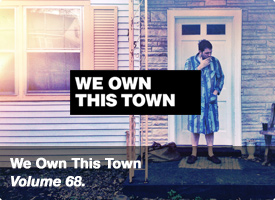 We Own This Town - vol 68